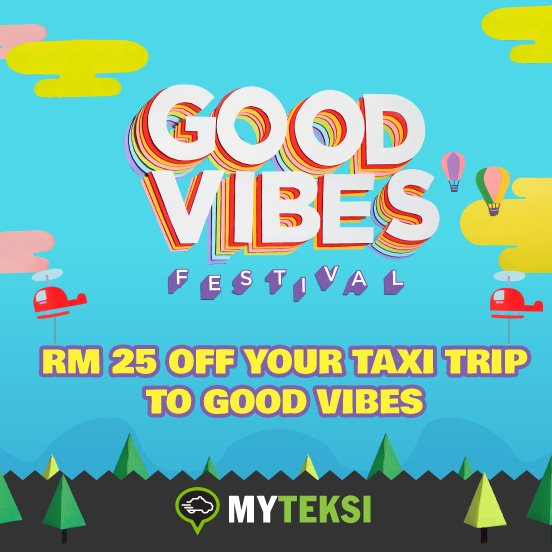 Good Vibes Festival Partners with My Teksi Malaysia